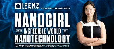 Nanogirl - IPENZ Pickering Lecture