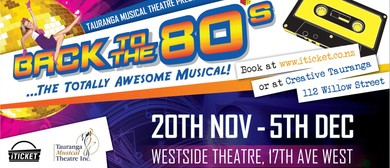 Back To The 80's - The Totally Awesome Musical