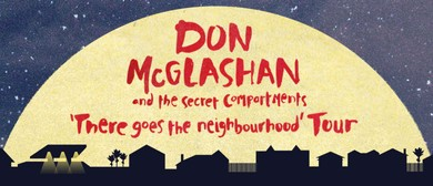 Don McGlashan - There Goes The Neighbourhood