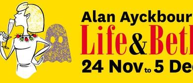 Alan Ayckbourn's... Life & Beth
