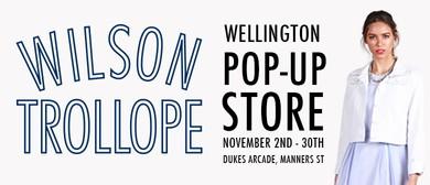 Wilson Trollope Pop-up Shop