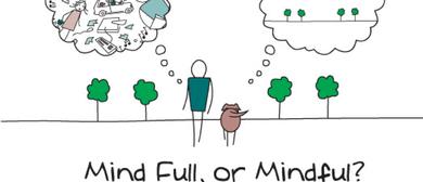 Introduction to Mindfulness - Six week Mindfulness Course