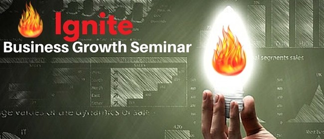 Ignite Business Growth Seminar