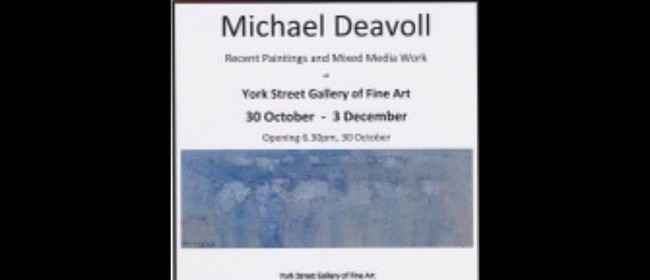 Michael Deavoll Solo Exhibition