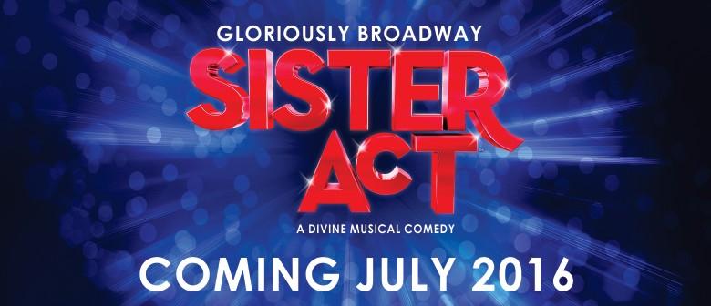 Sister Act - Australasian Premiere