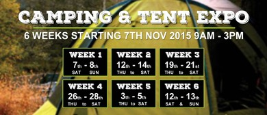 The 6 Week Annual Camping & Tent Expo 2015