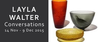 Layla Walter: Conversations (2015)