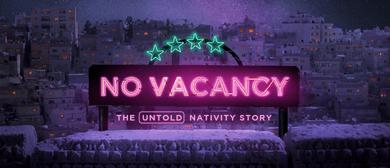 No Vacancy: The Untold Nativity Story