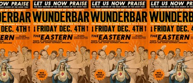 The Eastern / Wunderbar Quarter Century Party