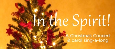 In the Spirit: Christmas Concert and Carol Sing-a-long