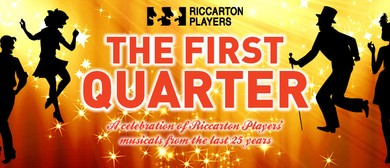 The First Quarter - A Celebration of Musical Theatre