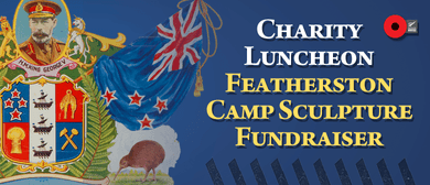 Featherston Camp Sculpture Charity Luncheon