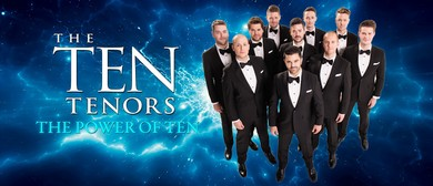 The Ten Tenors - The Power of Ten