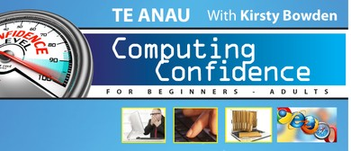 Te Anau Computing Confidence for Beginners