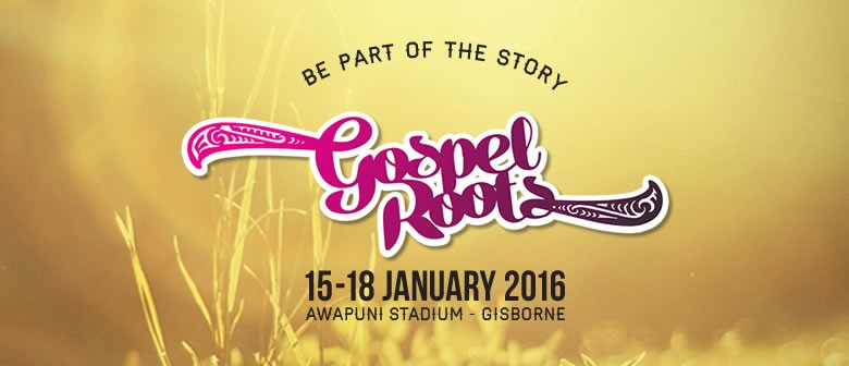 Gospel Roots - Tairawhiti Music & Arts Festival: CANCELLED