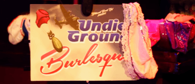 UndieGround Burlesque - Werewolves, Vampires & Freaks: CANCELLED