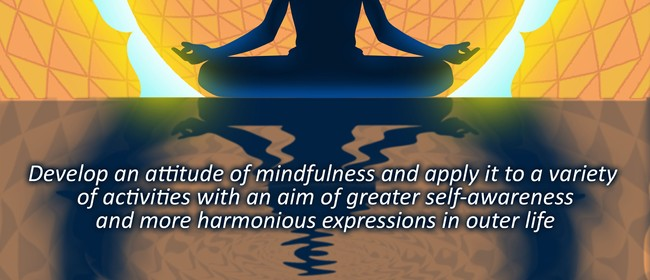Meditative Sadhana Retreat - Mindfulness in Everyday Life.