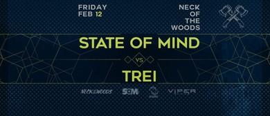 State of Mind vs Trei