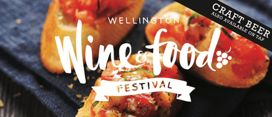 Wellington Wine and Food + Craft Beer Festival