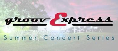 Groovexpress – Summer Concert Series
