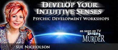 Sue Nicholson Psychic Development Workshop Level 1: SOLD OUT