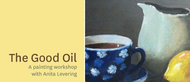 The Good Oil: a painting class with Anita Levering