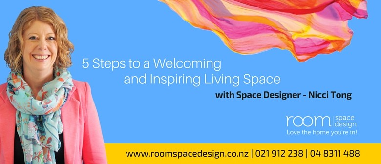 5 Steps to a Welcoming and Inspiring Living Space