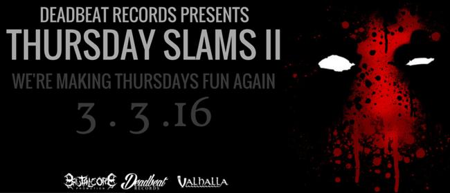 Thursday Slams II