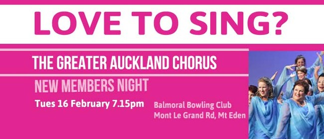 The Greater Auckland Chorus New Members Night