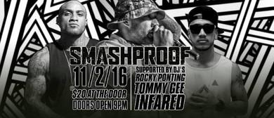 Smashproof Live, supported by Kerowaii & Live DJ's