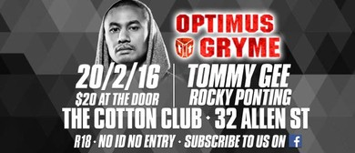 Optimus Gryme ft. Live DJ's Tommy Gee and Rocky Ponting