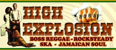 The Underground presents High Explosion