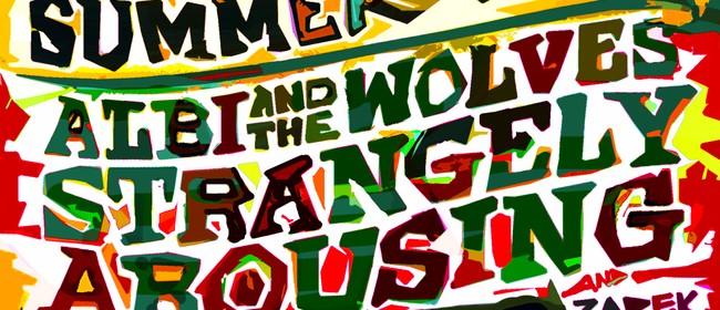 Aroused Wolves Summer Tour w/ Zarek