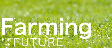 Farming for the Future 2016