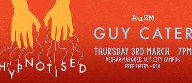 AuSM O'Week: Guy Cater - The Hypnotist