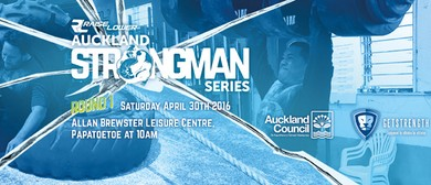 Raiselower Auckland Strongman Series - Round 1