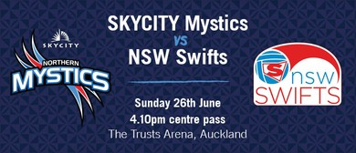 SKYCITY Mystics vs NSW Swifts