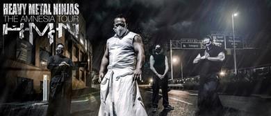 Heavy Metal Ninjas - The Amnesia Tour