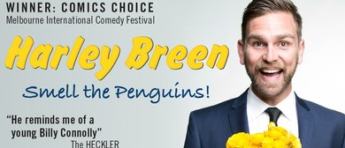 Harley Breen: Smell The Penguins