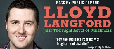 Lloyd Langford: Just The Right Level Of Welshness: SOLD OUT