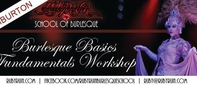Burlesque Basics - Fundamentals Workshop