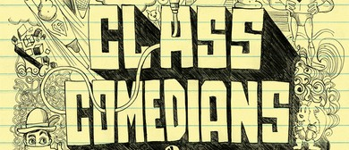 Class Comedians Showcase