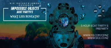 Impossible Objects Boat Party 2 - What Lies Beneath?