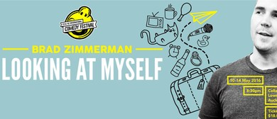 Brad Zimmerman: Looking At Myself