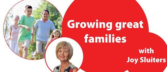Growing Great Families with Joy Sluiters