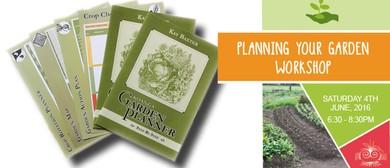 Planning Your Garden Workshop