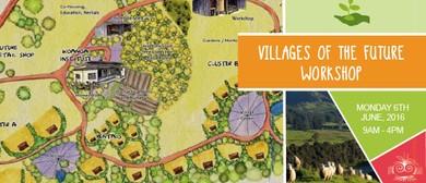 Villages of the Future Workshop