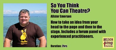 Workshop - So You Think You Can Theatre?