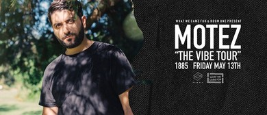What We Came For & Room One presents: Motez (AUS), The Vibe