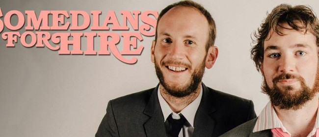 Brendan Kelly & Tony Lyall - Comedians for Hire